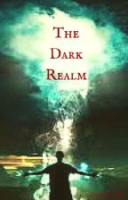 The Dark Realm by NicoHeart7