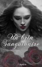 Un Brin Sanguinaire by elif4269