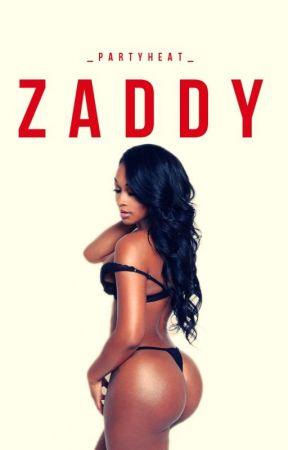Zaddy (Urban) #wattys2016 by _partyheart_