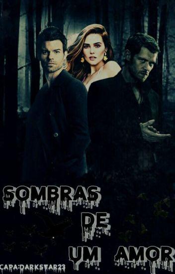 Sombras De Um Amor. (Em Hiatus.)