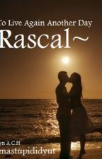 Rascal (TLAD Series) by imastupididyut