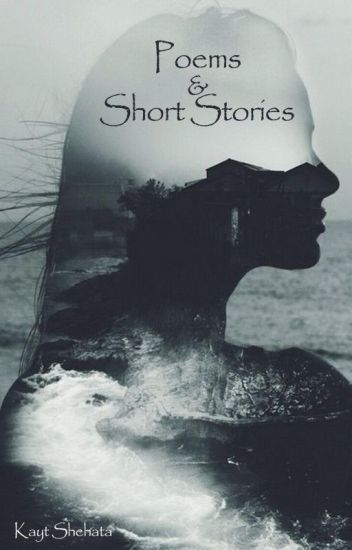 Poems & Short Stories