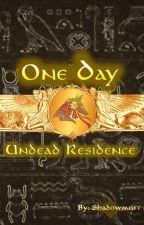 One Day by Shadowmutt17