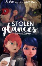 Stolen Glances  by Nessa_MissAnxious101