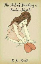 The Art of Mending A Broken Heart by Breathofabook