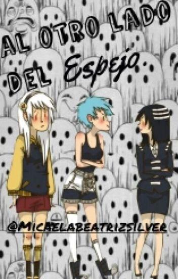 Al Otro Lado Del Espejo (Soul Eater)