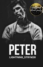 Peter || #Wattys2017 by Lightning_Stryker