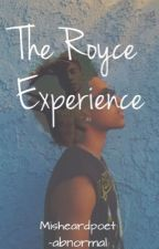 The Royce Experience by -abnormal