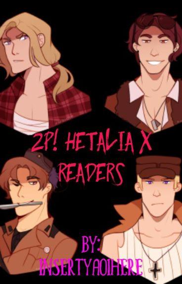 2p hetalia X Reader Scenarios