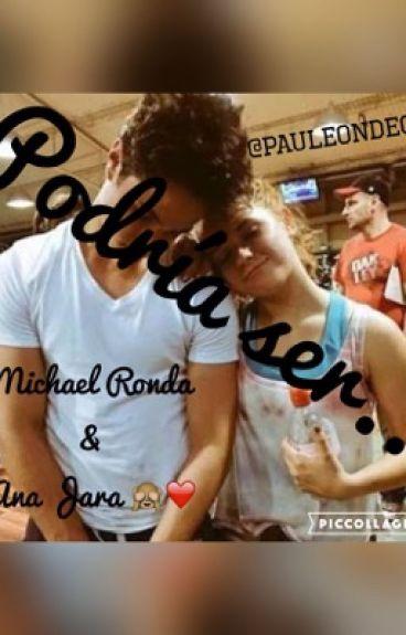 Podría ser...  Ana Jara y Michael Ronda