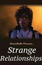 PRINCE: Strange Relationships by ShortyRaRa