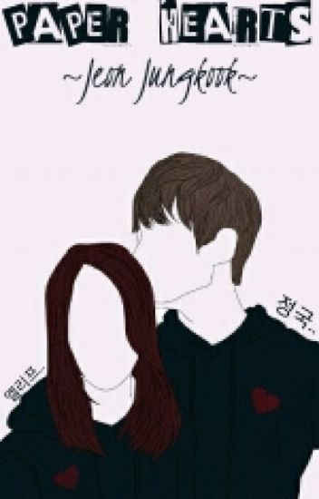 PAPER HEARTS |Jungkook| ✔