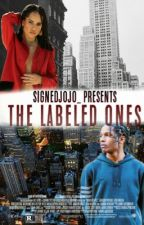 The Labeled Ones by SignedJoJo_