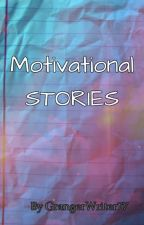 Motivational Stories by Bedazalor