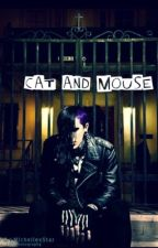 Cat and Mouse (Chris motionless) *ON HOLD* by ABundleOfHorror