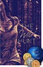 The Wild Hunt (Downworlder Series, #1) by TeaHouseQueens