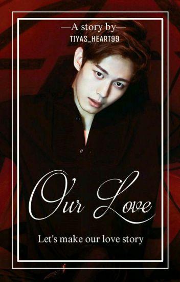 Our Love [VIXX Hongbin FF]