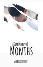 Months [Kim Mingyu] by alleylovesyou