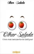 Olhar Salada  by OlharSalada