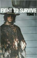 Fight to survive//T1[twd] by TheGhostOfGlennRhee