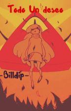 Todo un deseo ~Billdip~ by ClaryDeb