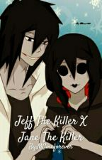 Jeff The Killer X Jane The Killer by MCmcforever