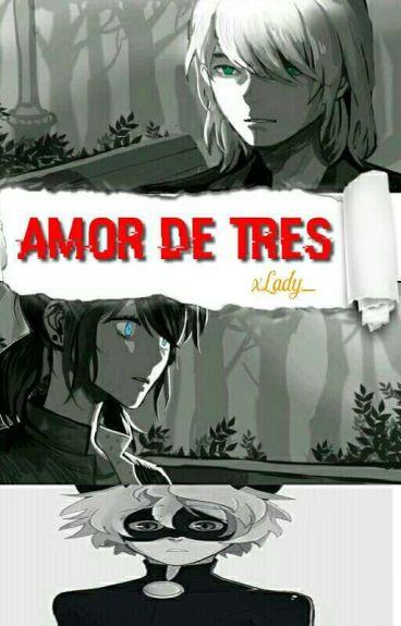 Amor De Tres ( Firefox Vs Chat Noir ) [ EDITANDO] [ Actualizaciones Lentas ]