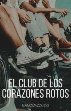 El club de los corazones rotos.© by LadronaDeLibroos