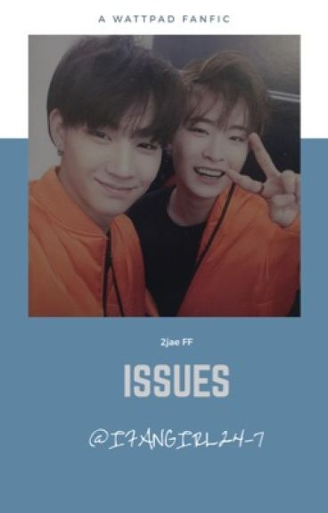 -Issues //2Jae FF [On Hold]