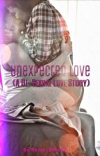 Unexpected Love (A Bi-Sexual Love Story)© by 3Girls1Page