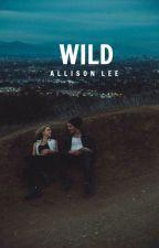Wild by allison_0110