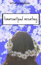 tomorrow // paul mccartney by mccartneytwo