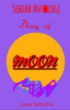 Diary Of Moon by annaterenfia