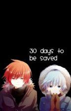 30 Days to be Saved { Karma x Nagisa } by animeshipperr