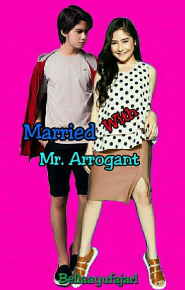 Married With Mr. Arrogant