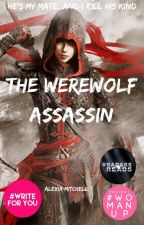 The Werewolf Assassin #TheShineAwardsWerewolf by FanFictionRules9812