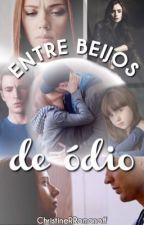 Entre Beijos de Ódio/ Romanogers  by ChristineRRomanoff