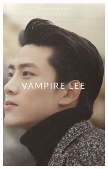 Vampire Lee ★ON HOLD★