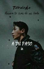 NUNCA TE IRAS DE MI LADO ( 2° TEMPORADA ) by arisa_couoh