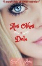 Aos Olhos Dela by inahlira