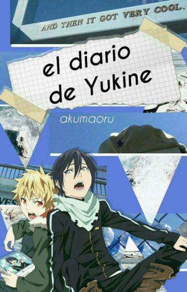 El Diario De Yukine (YatoxYukine) (Yaoi)