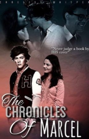 The Chronicles of Marcel {revising/ slow updates}  by Careless_Whisper