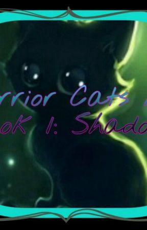 Warrior Cats NOT!: Book 1, Shadows by perseusuwu