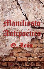 Manifiesto Antipoético  by Oleon66