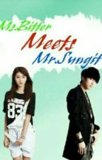 Ms. Bitter Meets Mr. Sungit by LesleyAnne_264ever