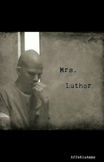 Mrs. Luthor