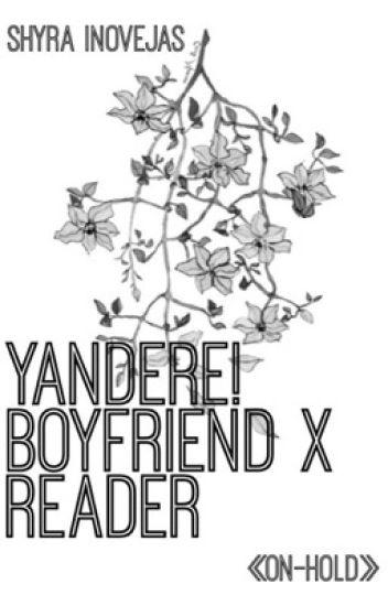 Yandere! Boyfriend x reader - ⚜ᖇEᖴEᖇEᑎᑕE ᑫᑌEEᑎ