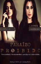 Paraíso Proibido by laurisagirl