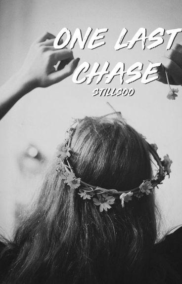 One Last Chase #Wattys2016