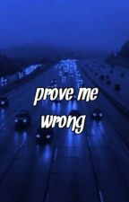prove me wrong || joshler by 12feetdeep